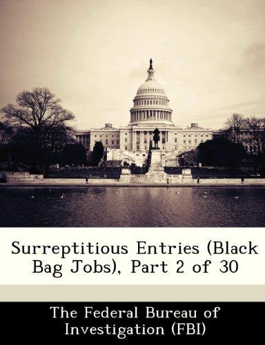 9781288506620: Surreptitious Entries (Black Bag Jobs), Part 2 of 30
