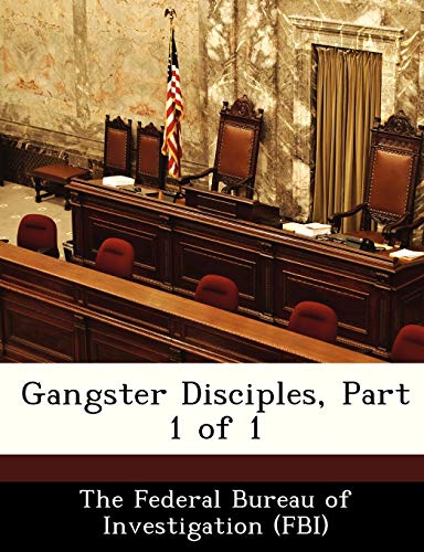 9781288513314: Gangster Disciples, Part 1 of 1