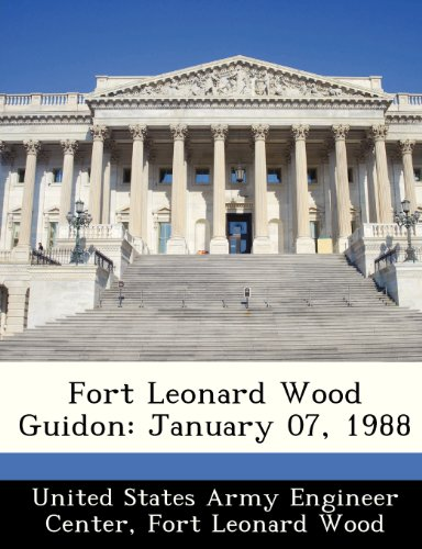9781288525614: Fort Leonard Wood Guidon: January 07, 1988