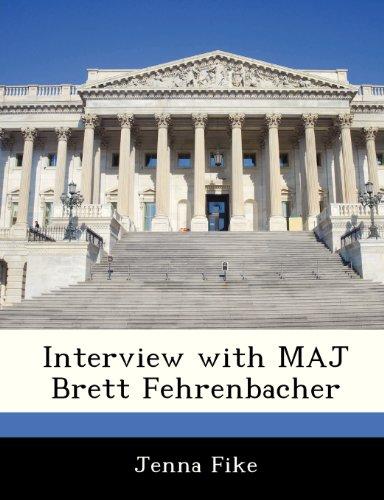 9781288537945: Interview with MAJ Brett Fehrenbacher