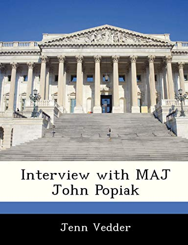 9781288538416: Interview with MAJ John Popiak