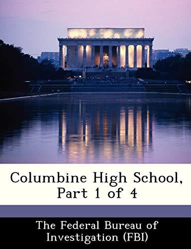 9781288540020: Columbine High School, Part 1 of 4