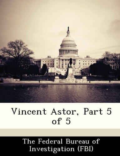 9781288541515: Vincent Astor, Part 5 of 5