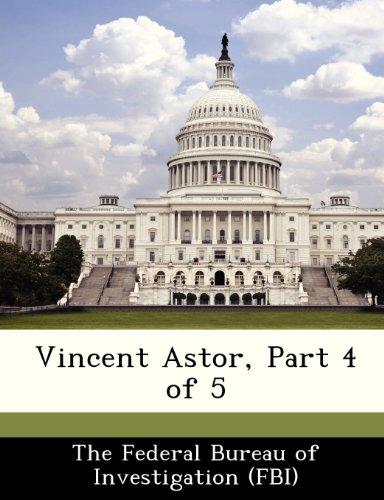 9781288541577: Vincent Astor, Part 4 of 5
