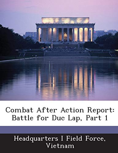 9781288555352: Combat After Action Report: Battle for Duc Lap, Part 1