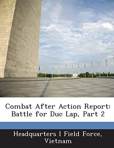 9781288555468: Combat After Action Report: Battle for Duc Lap, Part 2