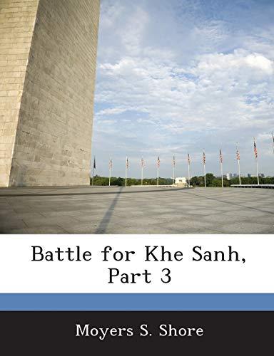 9781288557295: Battle for Khe Sanh, Part 3