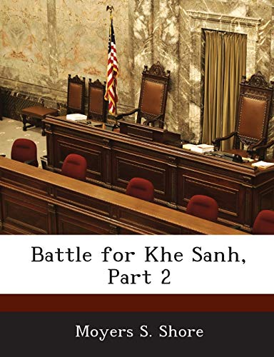 9781288557301: Battle for Khe Sanh, Part 2