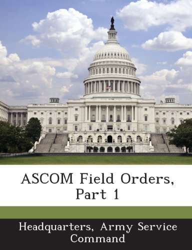 9781288562008: ASCOM Field Orders, Part 1