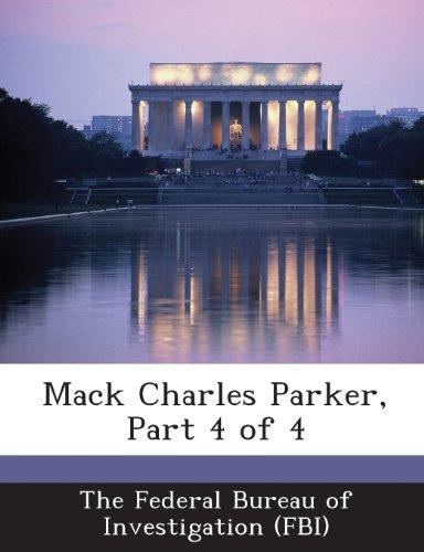 9781288565764: Mack Charles Parker, Part 4 of 4
