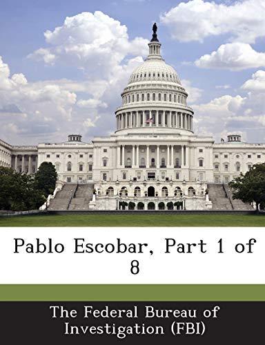 9781288566433: Pablo Escobar, Part 1 of 8