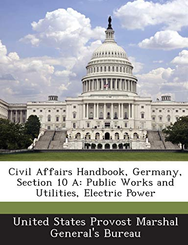 Civil Affairs Handbook, Germany, Section 10 A: Public Works and Utilities, Electric Power