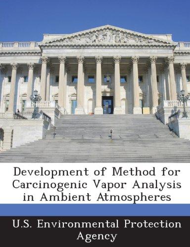 9781288571123: Development of Method for Carcinogenic Vapor Analysis in Ambient Atmospheres