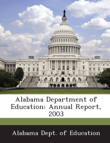 9781288574704: Alabama Department of Education: Annual Report, 2003