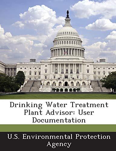 Drinking Water Treatment Plant Advisor: User Documentation: BiblioGov