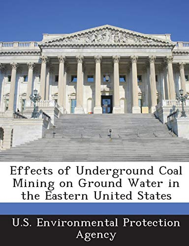 Effects of Underground Coal Mining on Ground Water in the Eastern United States