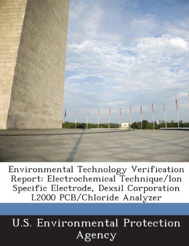 9781288661817: Environmental Technology Verification Report: Electrochemical Technique/Ion Specific Electrode, Dexsil Corporation L2000 PCB/Chloride Analyzer