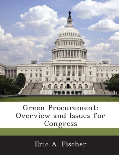 9781288665327: Green Procurement: Overview and Issues for Congress
