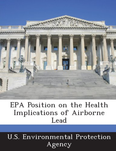 9781288677481: EPA Position on the Health Implications of Airborne Lead