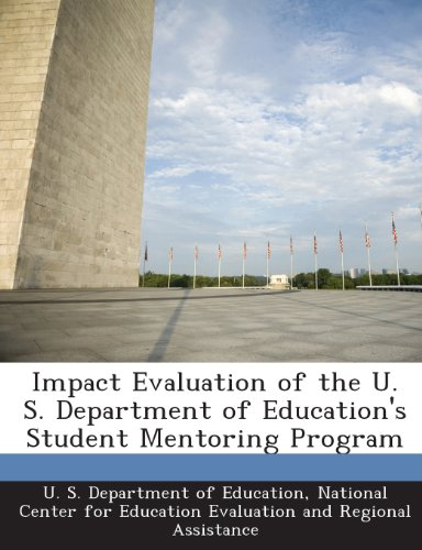 9781288696628: Impact Evaluation of the U. S. Department of Education's Student Mentoring Program