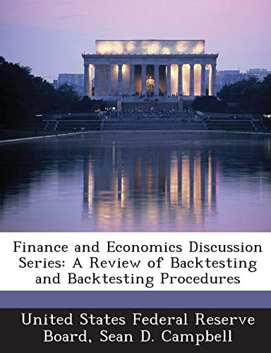 9781288711604: Finance and Economics Discussion Series: A Review of Backtesting and Backtesting Procedures