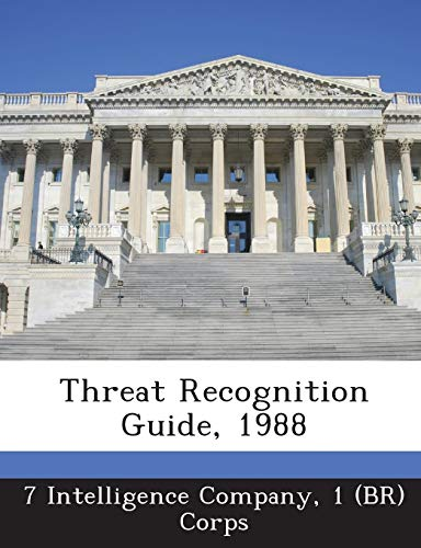 9781288744022: Threat Recognition Guide, 1988