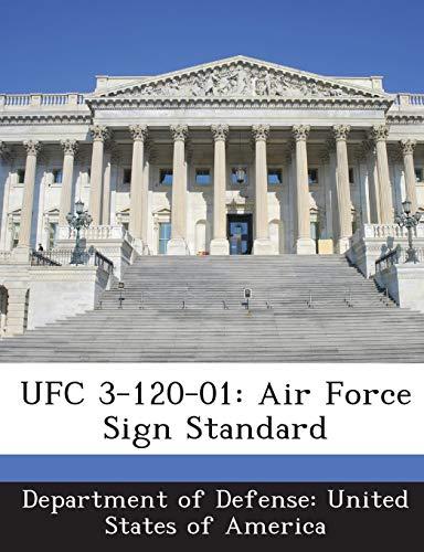 9781288755325: UFC 3-120-01: Air Force Sign Standard