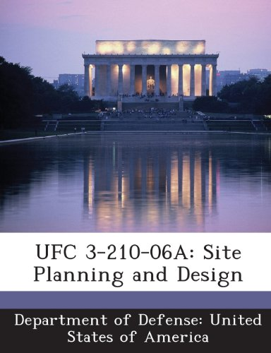 9781288755479: UFC 3-210-06A: Site Planning and Design