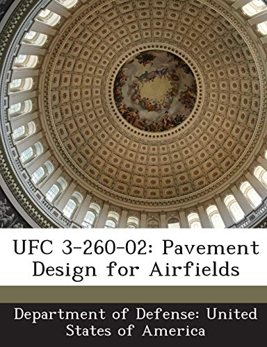 9781288755844: UFC 3-260-02: Pavement Design for Airfields
