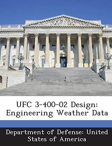 9781288756148: UFC 3-400-02 Design: Engineering Weather Data