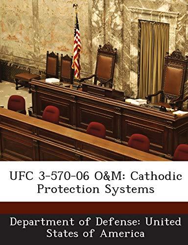 9781288756513: UFC 3-570-06 O&M: Cathodic Protection Systems