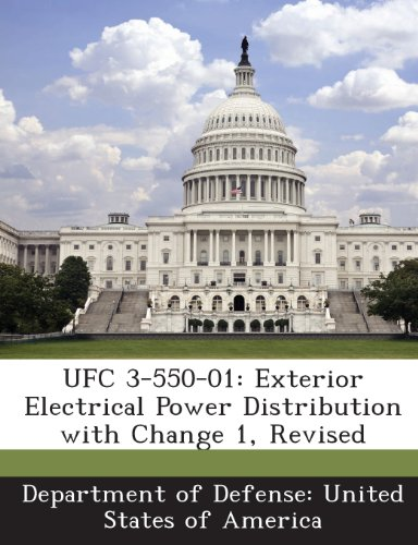 9781288756650: UFC 3-550-01: Exterior Electrical Power Distribution with Change 1, Revised