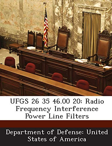 9781288765140: UFGS 26 35 46.00 20: Radio Frequency Interference Power Line Filters
