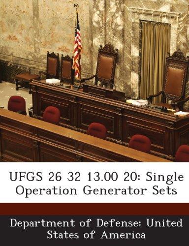 9781288765188: UFGS 26 32 13.00 20: Single Operation Generator Sets