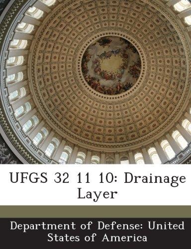 9781288766086: UFGS 32 11 10: Drainage Layer