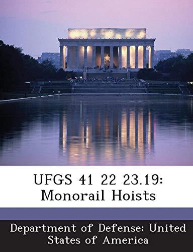 9781288769964: UFGS 41 22 23.19: Monorail Hoists