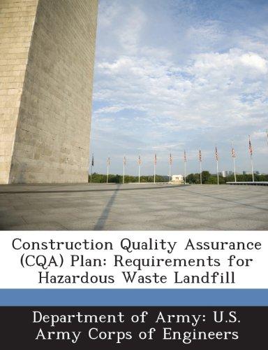 9781288772117: Construction Quality Assurance (CQA) Plan: Requirements for Hazardous Waste Landfill
