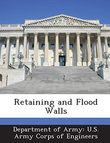 9781288774531: Retaining and Flood Walls