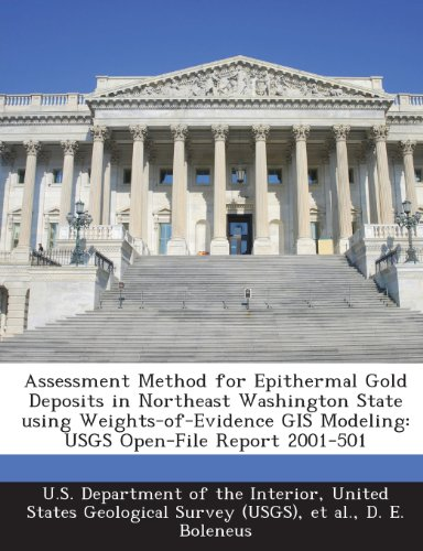 Assessment Method for Epithermal Gold Deposits in: U.S. Department of
