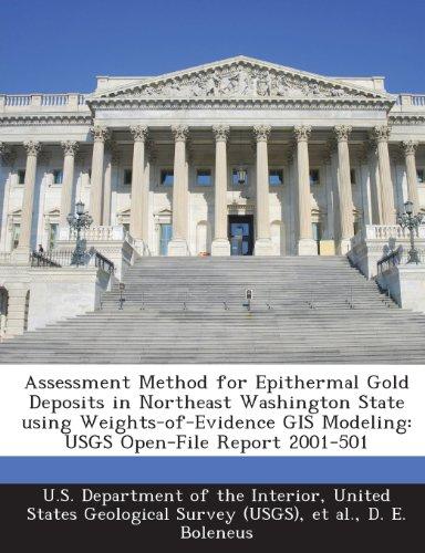 Assessment Method for Epithermal Gold Deposits in: D E Boleneus