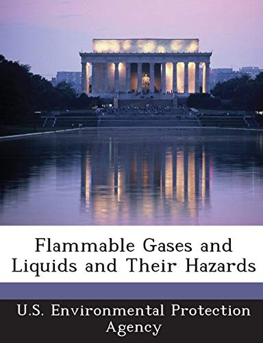 Flammable Gases and Liquids and Their Hazards