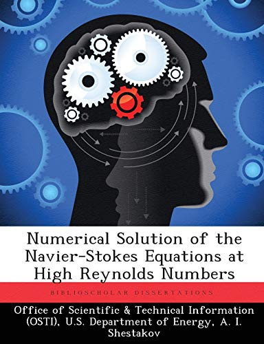 9781288822652: Numerical Solution of the Navier-Stokes Equations at High Reynolds Numbers