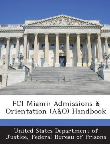 9781288830626: FCI Miami: Admissions & Orientation (A&O) Handbook
