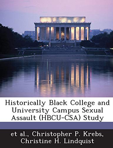 9781288843527: Historically Black College and University Campus Sexual Assault (HBCU-CSA) Study