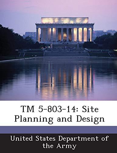 9781288886883: TM 5-803-14: Site Planning and Design