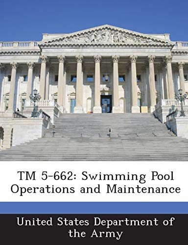 9781288887286: TM 5-662: Swimming Pool Operations and Maintenance