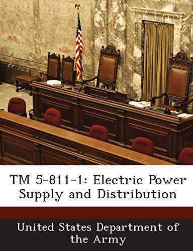 9781288887699: TM 5-811-1: Electric Power Supply and Distribution