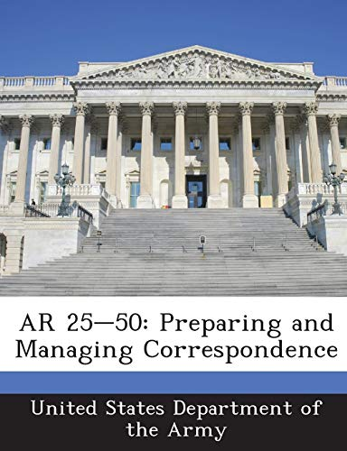 9781288891399: AR 25-50: Preparing and Managing Correspondence