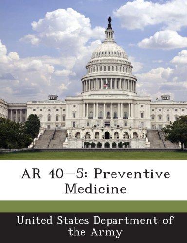 9781288891832: AR 40-5: Preventive Medicine
