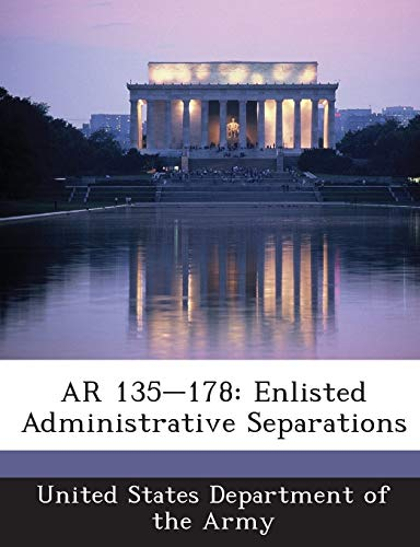 9781288892211: AR 135-178: Enlisted Administrative Separations